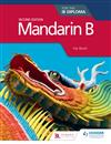 Mandarin B for the IB Diploma Second Edition