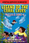 The Legend of the Coral Caves: An Unofficial Graphic Novel for Minecrafters