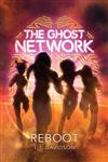 The Ghost Network (book 2): Reboot