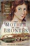 The Mother of the Brontes: When Maria Met Patrick