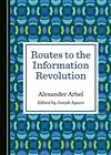 Routes to the Information Revolution