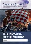 Create a Story - The Invasion of the Vikings