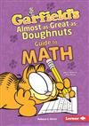 Garfield's Almost-as-Great-as-Doughnuts Guide to Math