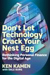 Don't Let Technology Crack Your Nest Egg: Rethinking Personal Finance for the Digital Age