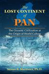 The Lost Continent of Pan: The Oceanic Civilization at the Origin of World Culture