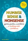 Number Sense and Nonsense: Games, Puzzles, and Problems for Building Creative Math Confidence