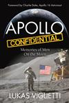 Apollo Confidential: Memories of Men On the Moon