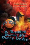 It's True! A bushfire burned my dunny down (8)