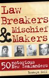 Law Breakers and Mischief Makers