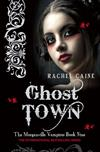 Ghost Town: The Morganville Vampires Book Nine: The Morganville Vampires Book Nine