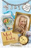 Our Australian Girl: Meet Ruby (Book 1): Meet Ruby (Book 1)