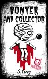 Eerie: Hunter and Collector: Hunter and Collector