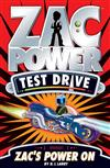 Zac Power Test Drive: Zac's Power On