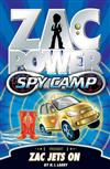 Zac Power Spy Camp: Zac Jets On