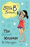 Billie B Brown: The Secret Message