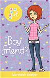Go Girl: Boy Friend?