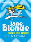 Twice the Spylet: Jane Blonde 3