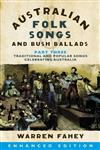Australian Folk Songs and Bush Ballads Enhanced E-book PART THREE