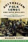 Australian Folk Songs and Bush Ballads Enhanced E-book PART TWO