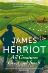 All Creatures Great and Small: All Creatures Great and Small Book 1