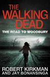 The Road to Woodbury: The Walking Dead 2