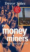 The Money Miners