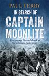 In Search of Captain Moonlite