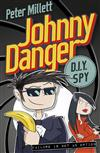 Johnny Danger, DIY Spy