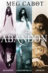 The Abandon Trilogy: Abandon, Underworld, Awaken
