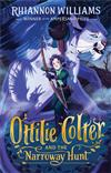 Ottilie Colter and the Narroway Hunt