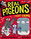Real Pigeons Fight Crime #1
