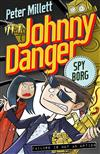 Johnny Danger: Spyborg (Book 3)