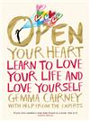 Open Your Heart: Your Body and Soul