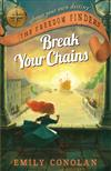 Break Your Chains: The Freedom Finders