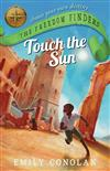 Touch the Sun: The Freedom Finders