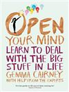 Open your mind: learn to deal with the big stuff in life