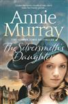 The Silversmith's Daughter: Sisters of Gold Book 2