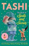 The Book of Spells and Secrets: Tashi Collection 4