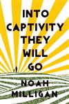 Into Captivity They Will Go