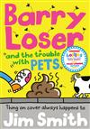 Barry Loser and the trouble with pets