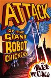 Attack of the Giant Robot Chickens