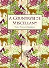 A Countryside Miscellany: Poetry, Prose and Quotations