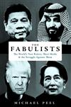 The Fabulists: The World's New Rulers, Their Myths and the Struggle Against Them