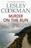 Murder on the Run: A Libby Sarjeant Murder Mystery