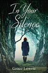 In Your Silence: The Wildham Series