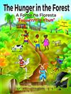 "The Hunger in the Forest ""Fuuuurrrrrr n'Bum"": In English and Portuguese"