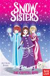 Snow Sisters: The Crystal Rose