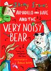 Armadillo and Hare and the Very Noisy Bear