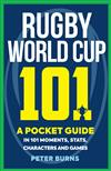 Rugby World Cup 101: A Pocket Guide
