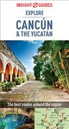 Insight Guides Explore Cancun & the Yucatan (Travel Guide eBook)